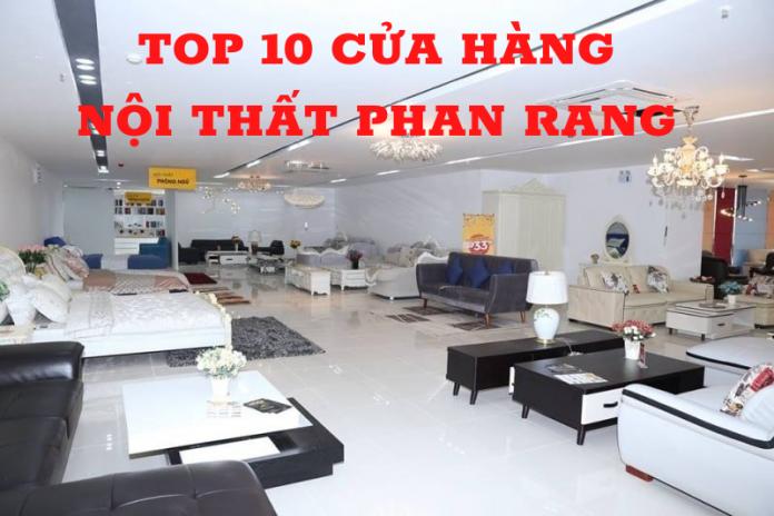 top 10 cửa hàng nội thất Phan Rang